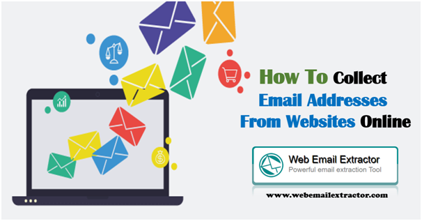 How To Collect Email Addresses From Websites Online